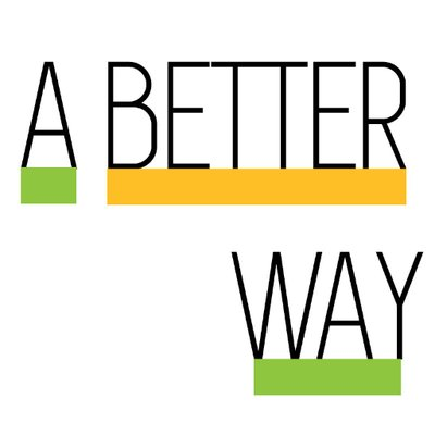 A Better Way >> A Better Way