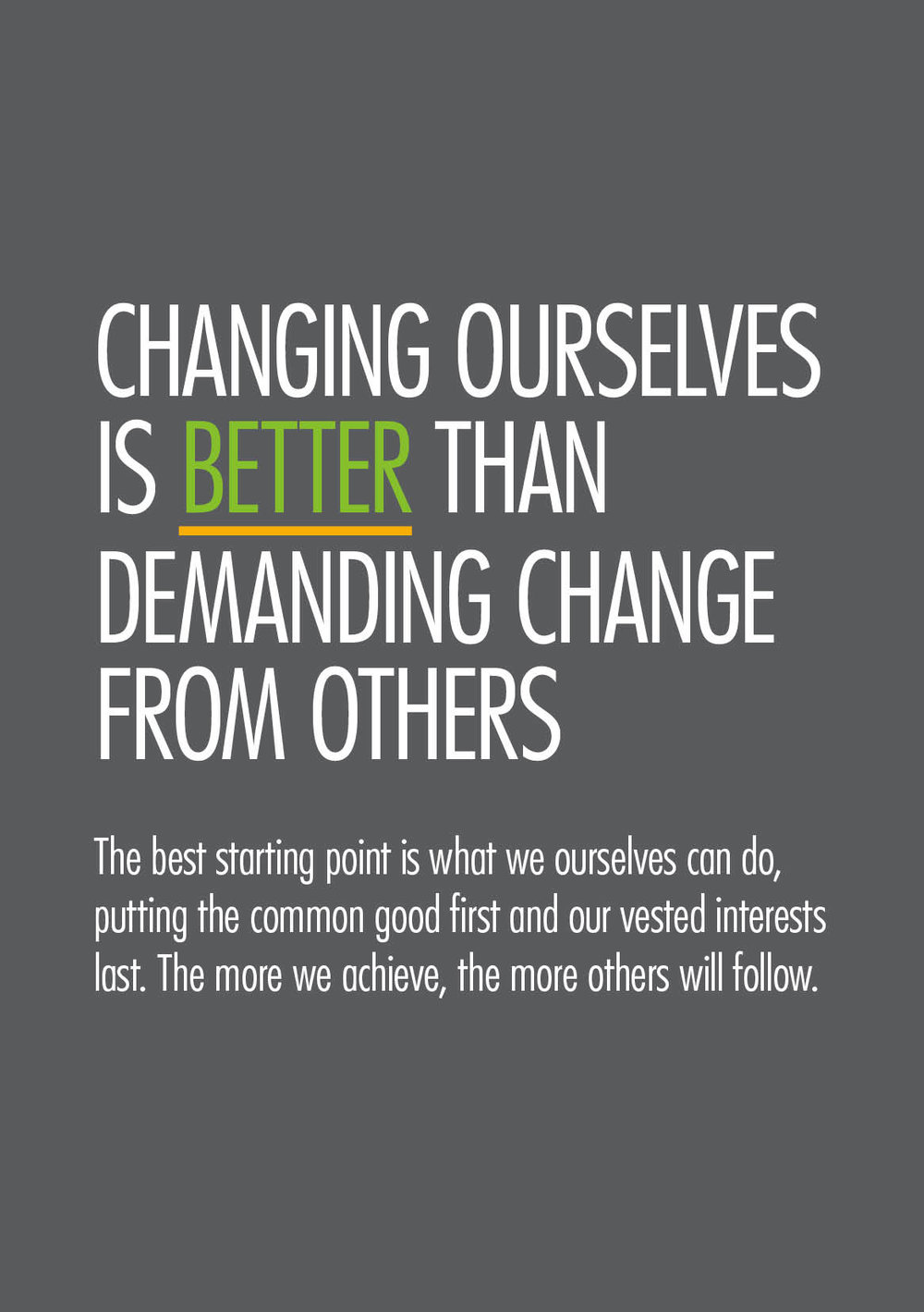 aef6b1675b589 Changing ourselves is better than demanding change from others — A ...