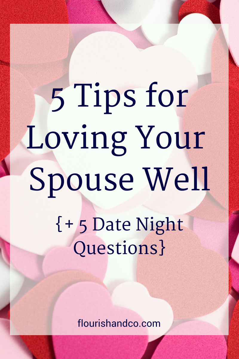 5 Tips for Loving Your Spouse Well