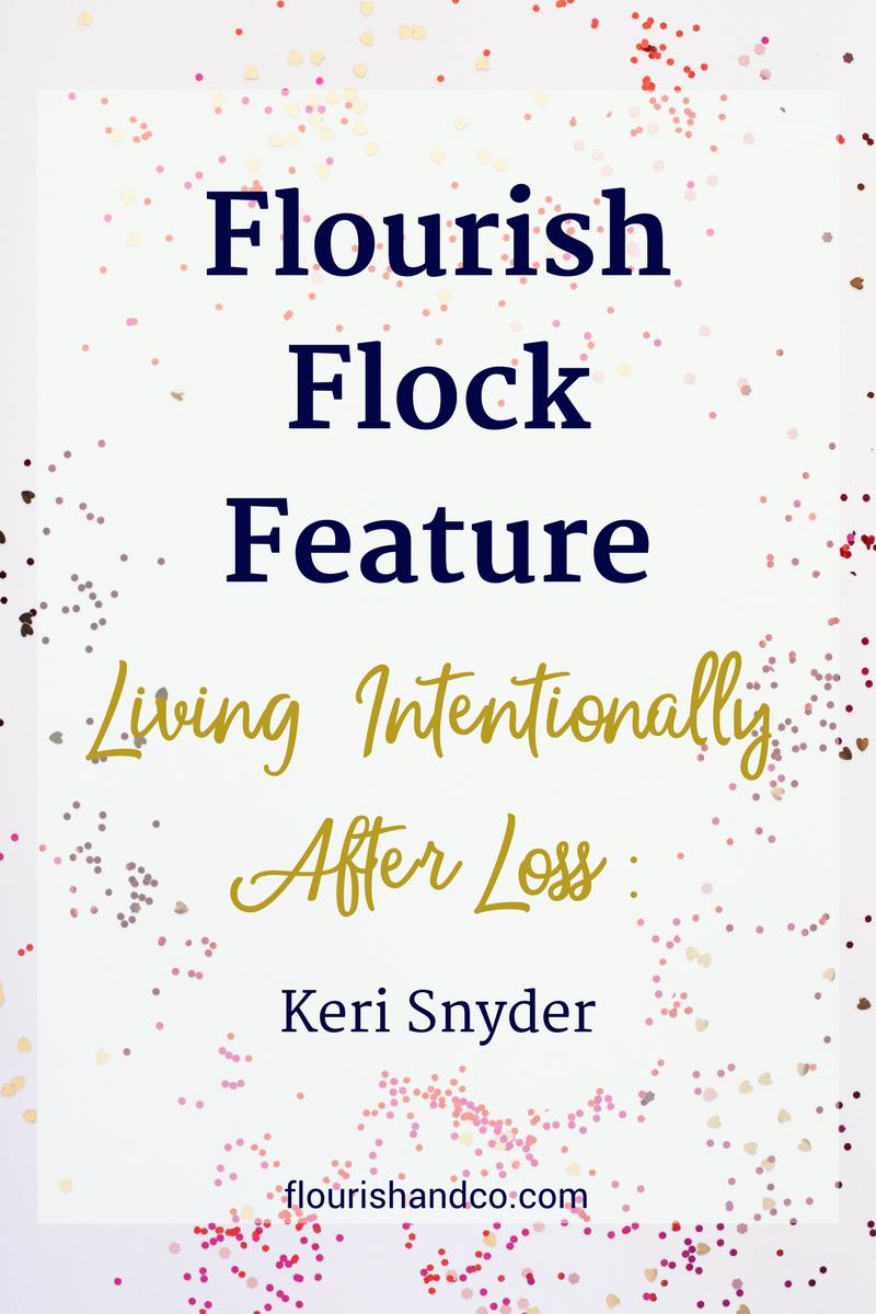 Flourish Flock Feature | Keri Snyder