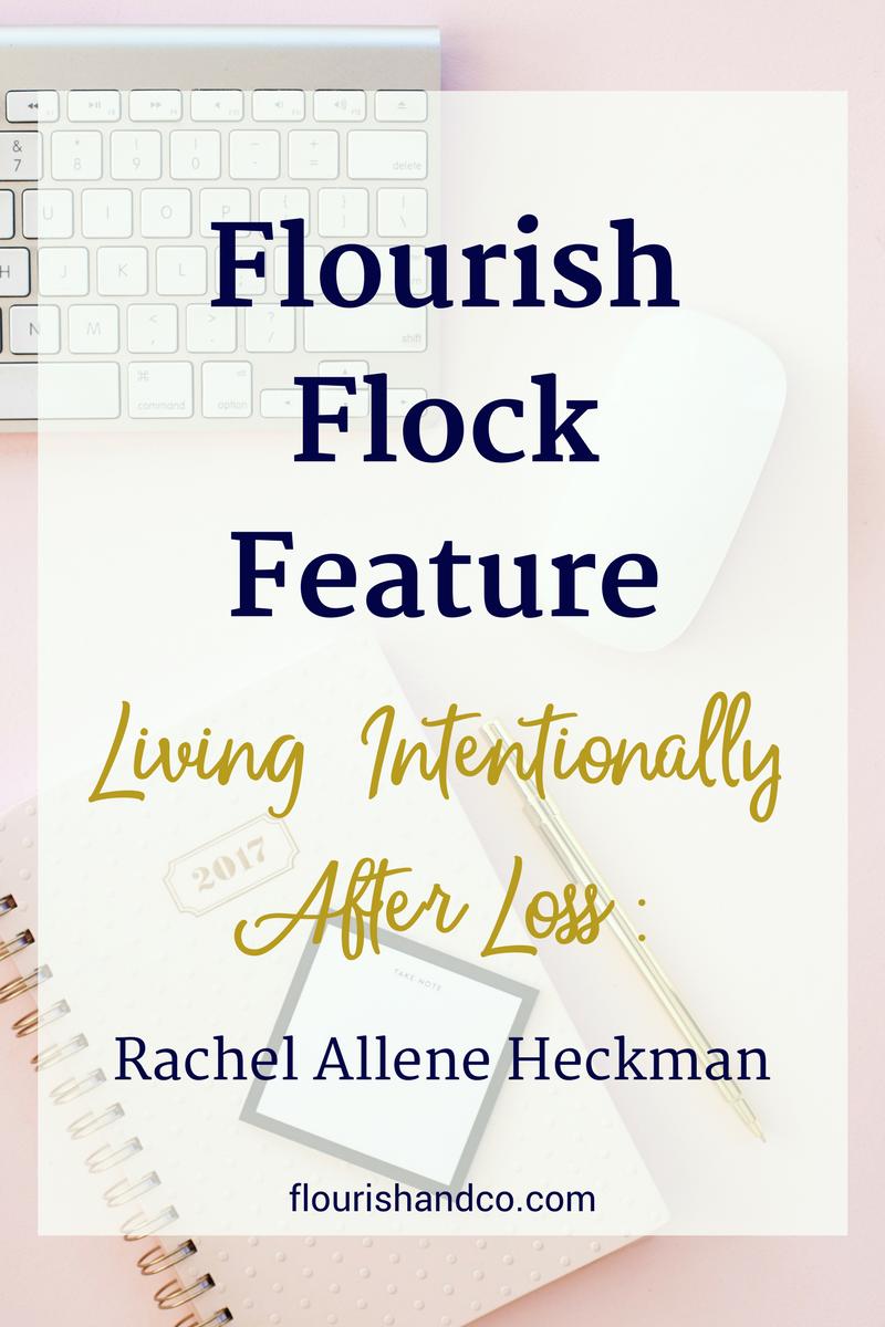 Flourish Flock Feature | Rachel Allene Heckman