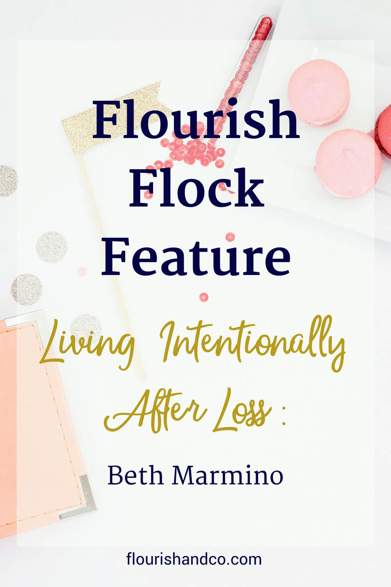 Living Intentionally After Loss: Beth Marmino