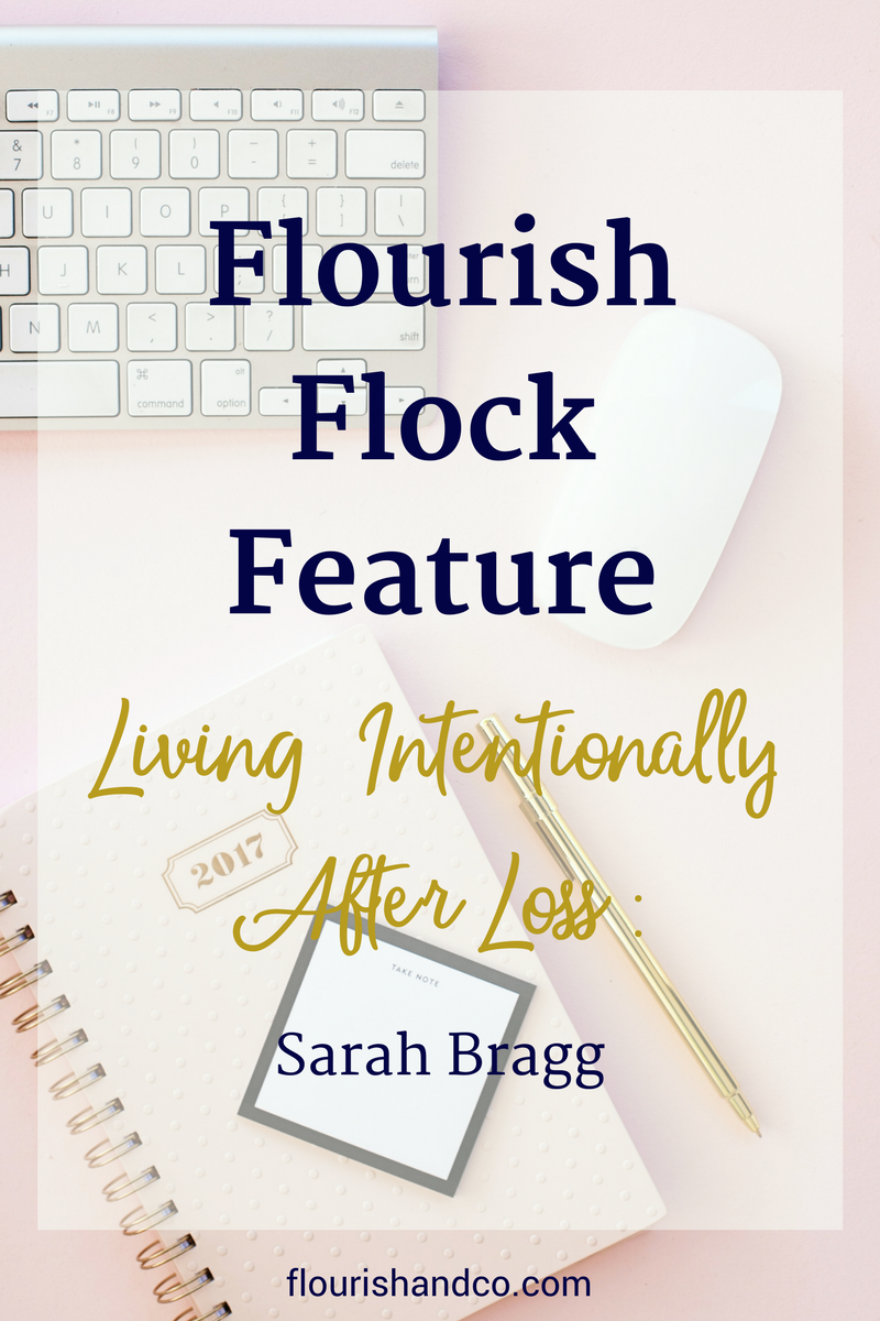 Flourish Flock Feature | Sarah Bragg