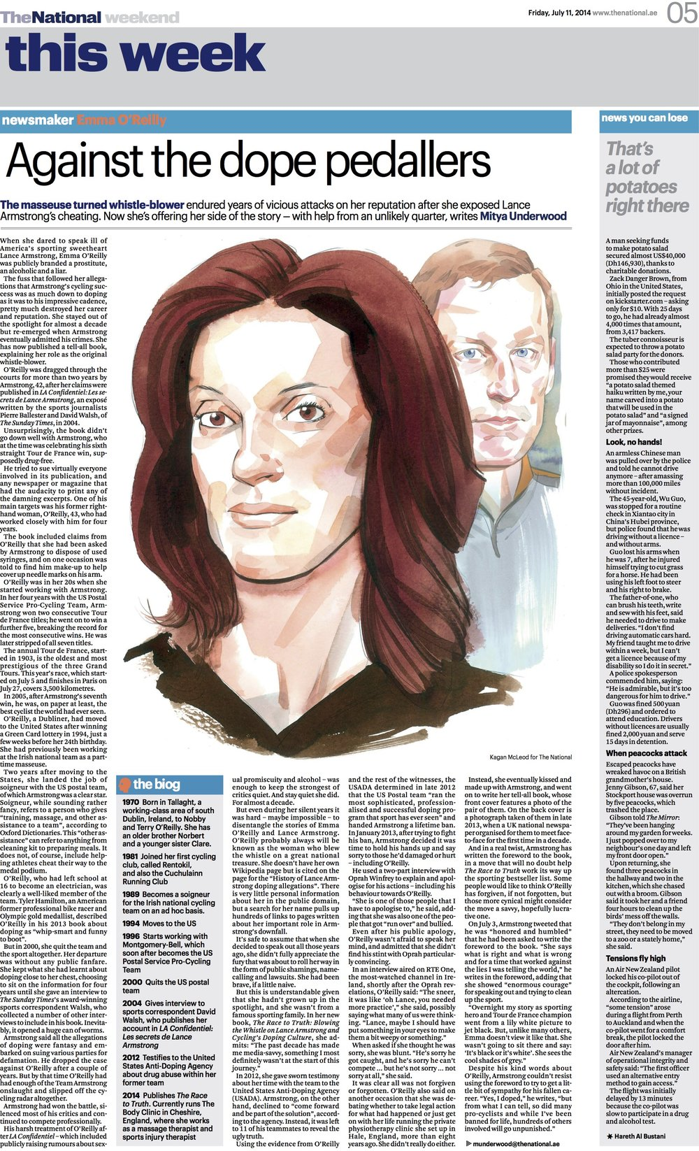 Emma O'Reilly was publicly branded a prostitute, an alcoholic, and a liar when she claimed that much of Lance Armstrong's cycling success was due to doping in the midst of his legendary Tour de France victories