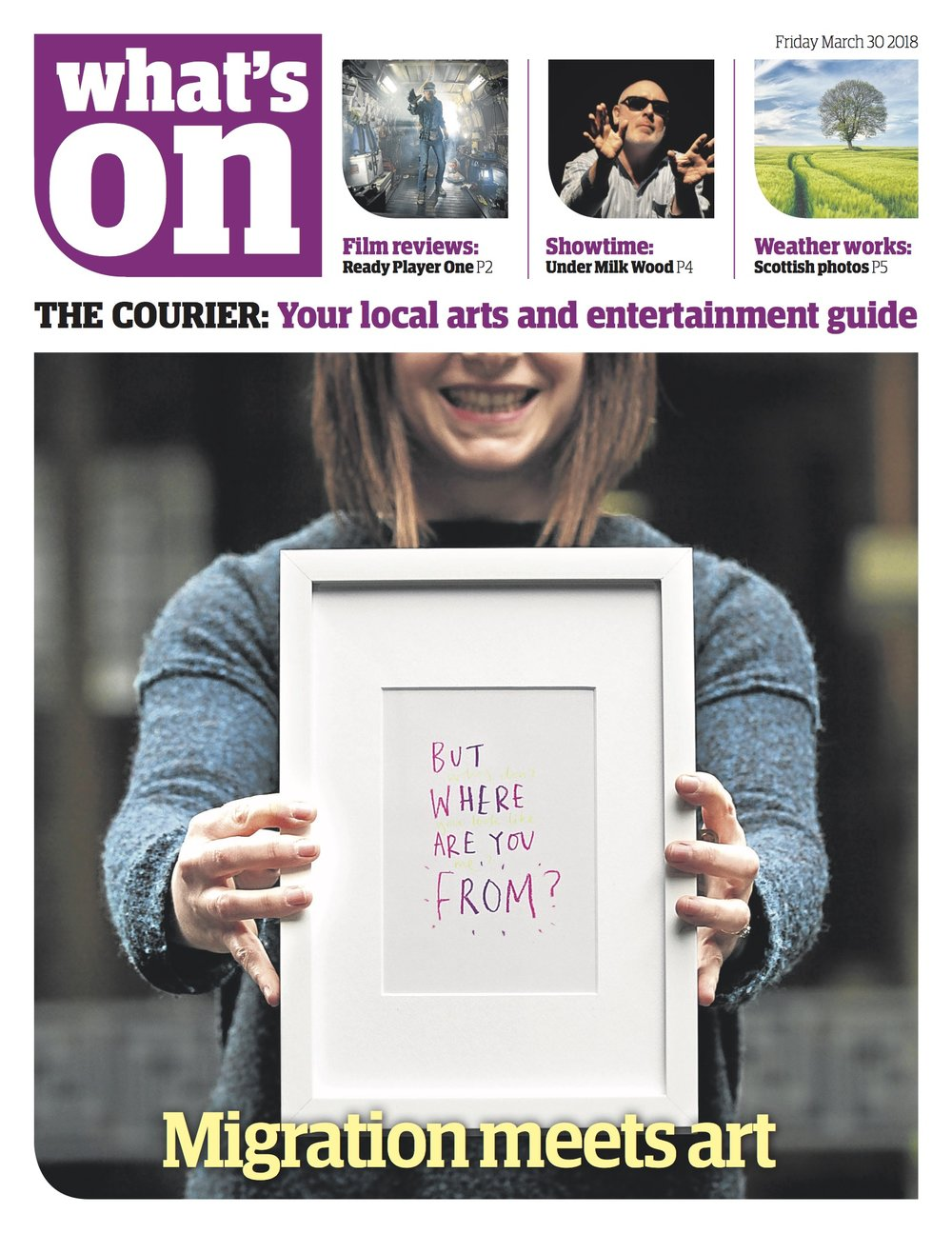 Cover story for The Courier newspaper's arts section, What's On