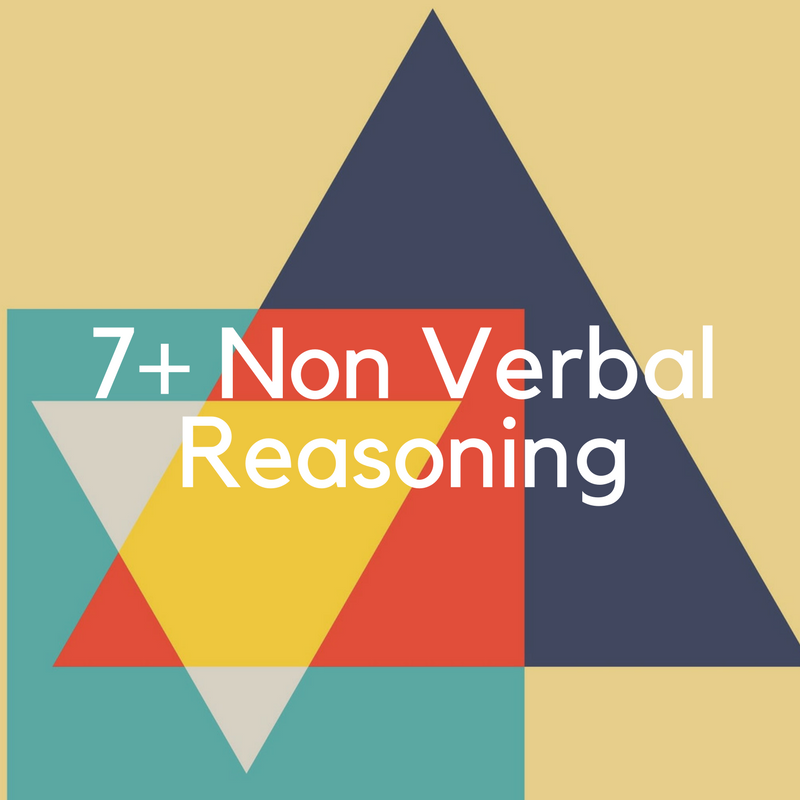 Click here to familiarise yourself with Non-verbal reasoning at 7 plus