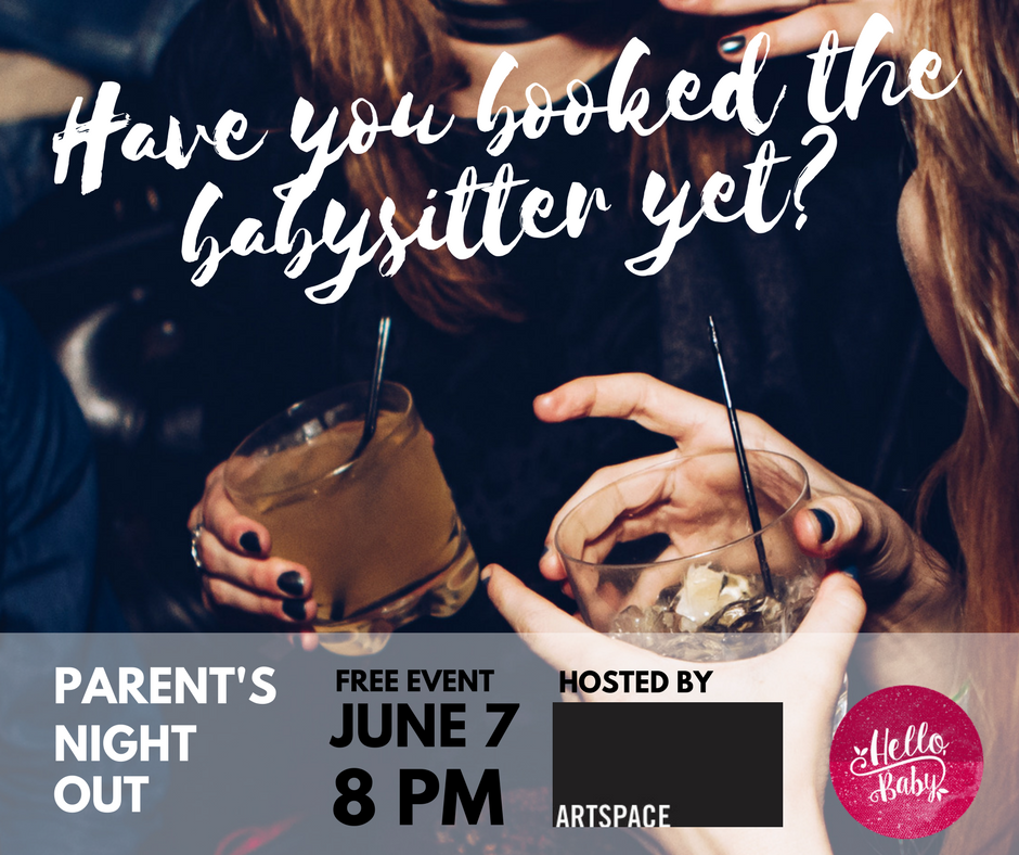parent's night out peterborough doula hello baby artspace free event spring