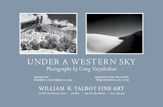 Under A Western Sky, An Invitation to an exhibition of photographs by Craig Varjabedian  Photographs ©Craig Varjabedian