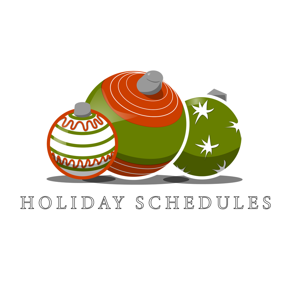 Holiday Schedules