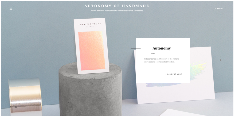 Autonomy of Handmade | Online and Print publication for Handmade Brands and Lifestyles