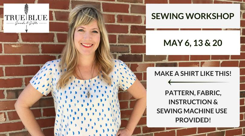 Melissa advertises True Blue's first sewing workshop. The store often invites local artisans in to teach classes to the public. (photo courtesy of True Blue)