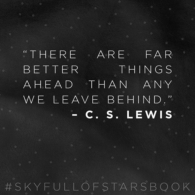 NO MATTER WHAT YOU'VE BEEN THROUGH OR WHAT YOU'RE GOING THROUGH NOW— THE BEST MOMENTS IN YOUR LIFE HAVE YET TO BE LIVED!  #SkyFullOfStarsBook #BetterDays #ComparisonKills #ComparisonSucks #KillComparison #Insecure #Insecurities  #ByeInsecurities  #Confident