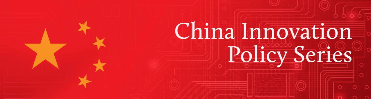 China Innovation Policy Series
