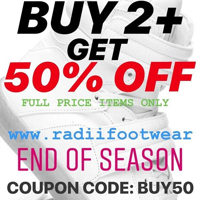 SALE // Buy 2 or more full price shoes, get 50% off your entire order on radiifootwear.com // Sale ends September 6, 2018 #RADII #DEFINEYOURSELF
