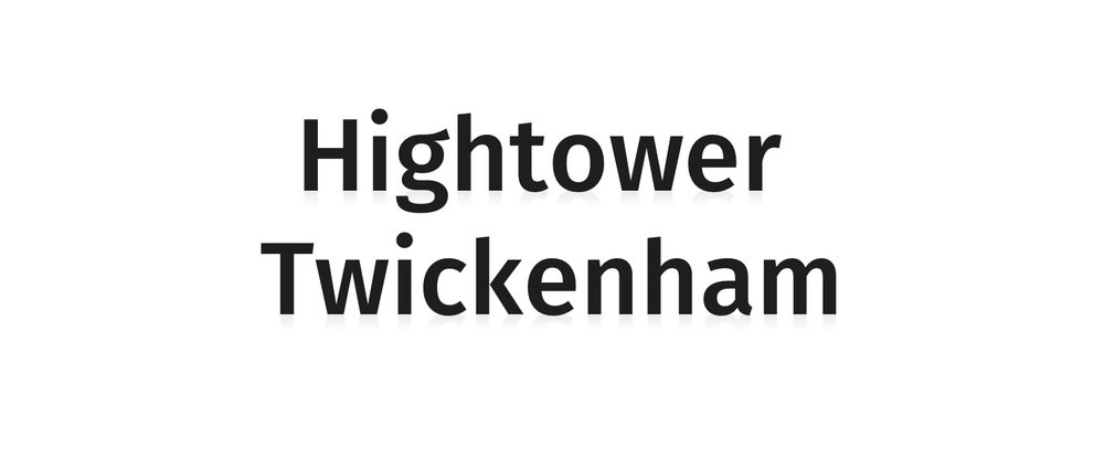 Hightower Twickenham