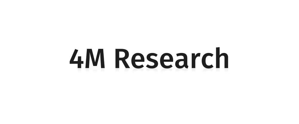 4M Research