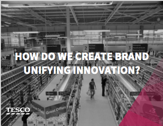 INNOVATION IN THE BUSINESS HAD BEEN DEVOLVED TO CATEGORY TEAMS RESULTING IN AN INCOHERENT PRODUCT STORY THAT DIDN'T SUPPORT THE OVERALL AMBITIONS OF THE BRAND.  WE FIRSTLY WORKED WITH THE BRAND TEAM TO REFINE THE INNOVATION STRATEGY, ONE THAT WOULD SUPPORT AND BE SUPPORTED BY THE TESCO BRAND. WE THEN FORGED TOGETHER TRENDS, EPOS, QUAL AND QUANT RESEARCH REPORTS AND R&D INFORMATION TO CREATE A SERIES OF INNOVATION PLATFORMS TO FORM THE UNIFYING THREADS IN FUTURE NPD. THERE IS NOW A TESCO-WIDE MANDATE TO USE THESE PLATFORMS.