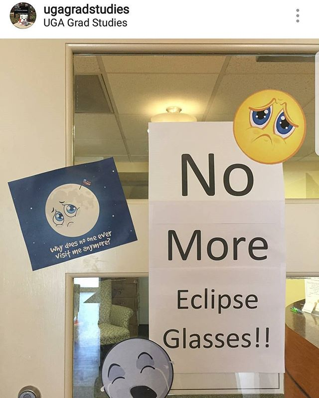 The Graduate School is officially out of glasses for the eclipse. If you've received the email, there are a few places you can find them on campus... you can also find them in Kroger, Best Buy, and other stores! Find some glasses and don't miss this once in a lifetime opportunity! #eclipse2017 #UGA #graduatestudents #professionalstudents
