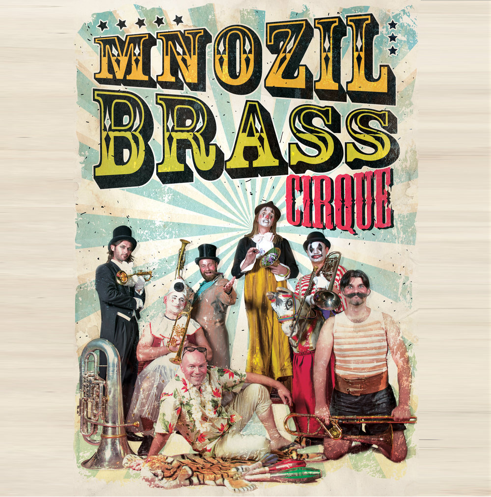 Mnozil Brass  - FEBRUARY 27 & 28Replacement for