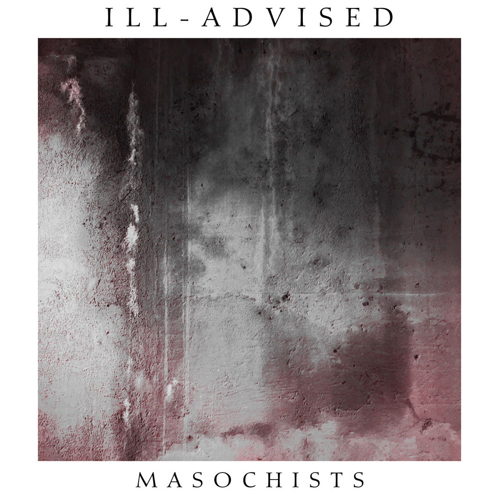 MASOCHISTS (2017) - 1. AMERICAN PSYCHO2. MASOCHIST3. JACK THE RIPPER4. PYRE OF DENIAL5. SUICIDE SINNERS6. FRAUD7. SLEEP8. BRIDGES9. FAITHLESS ELECTOR10. ENEMY11. SEVEN DAYS12. BLESSED + INSANE13. MY CATATONIA14. INNER VISION15. PARASITE16. MERCY