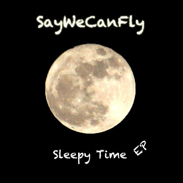 Sleepy Time - EP 2011
