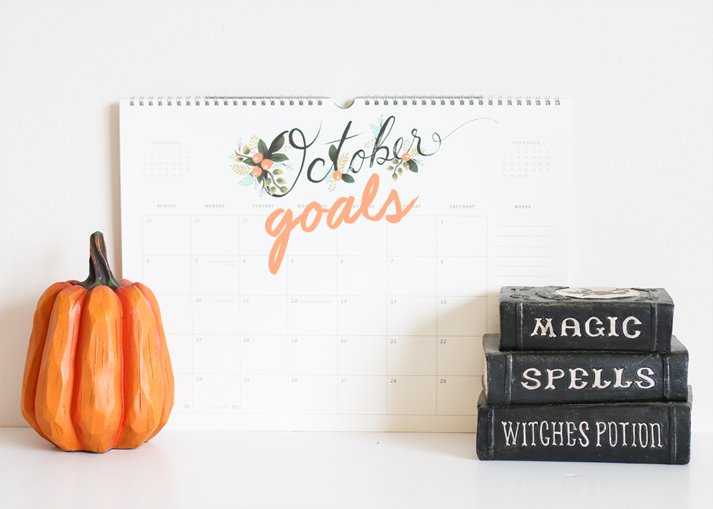 October Goals | A Girl, Obsessed