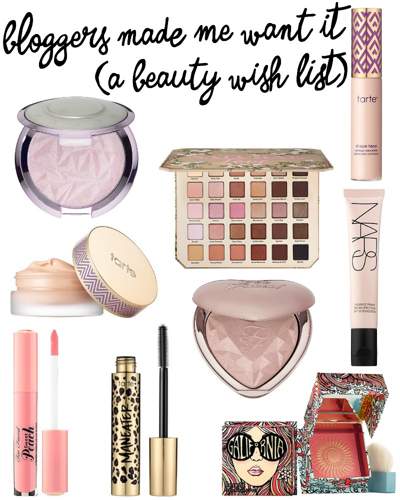 Bloggers Made Me Want It (A Beauty Wish List) | A Girl, Obsessed