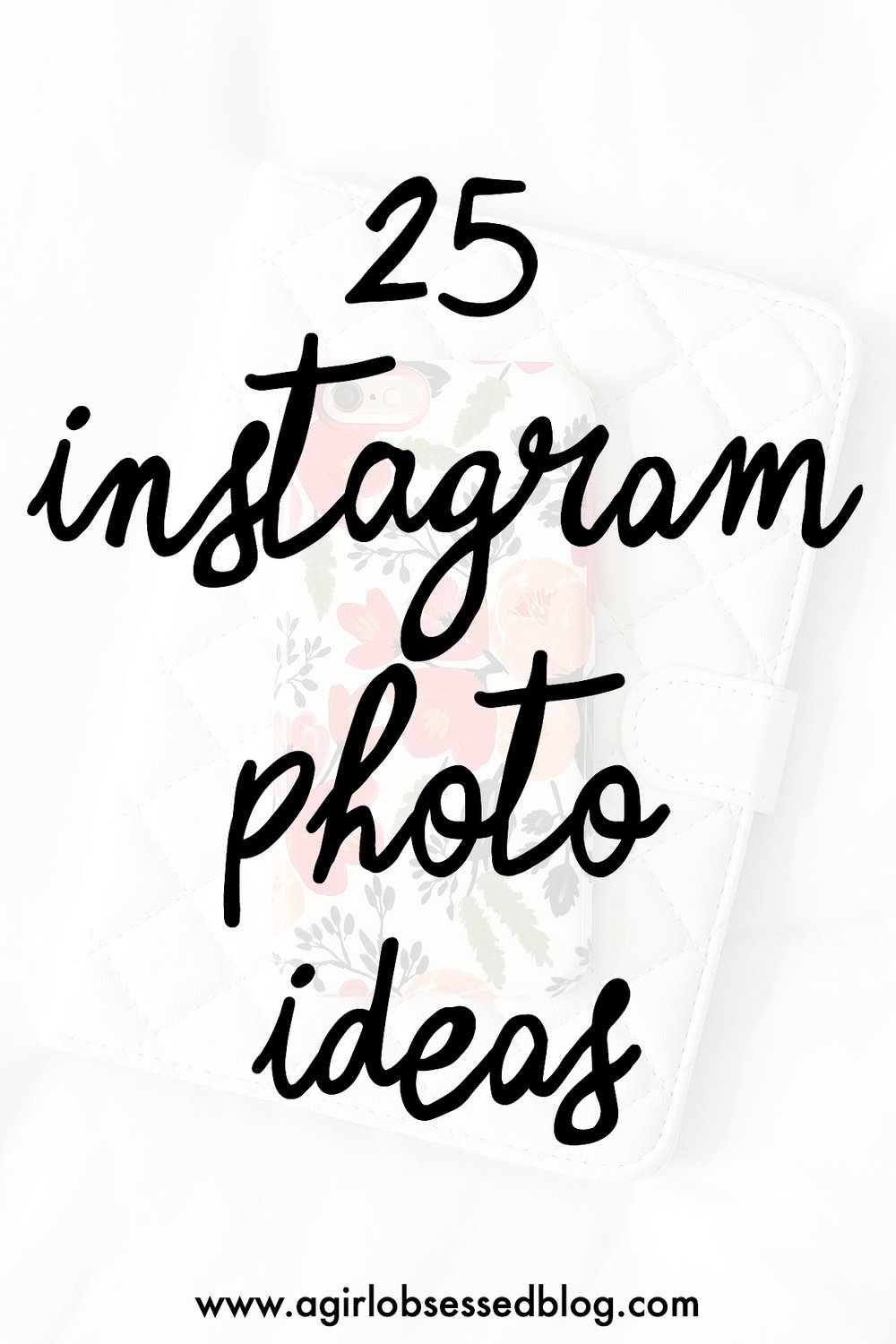 25 Instagram Photo Ideas Anyone Can Do | A Girl, Obsessed