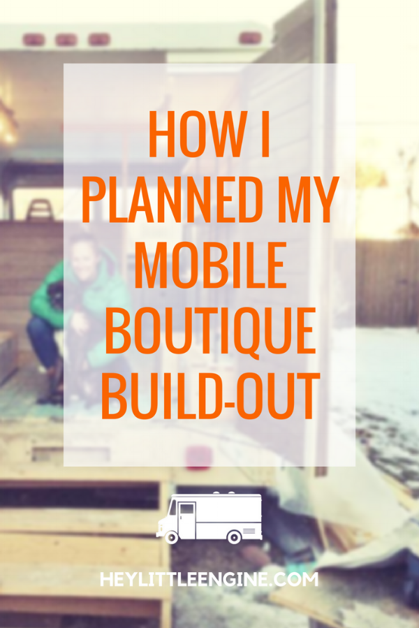 How I Planned My Mobile Boutique Build-Out