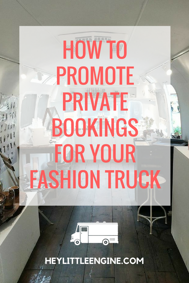 How to Promote Private Event Bookings for Your Fashion Truck