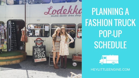 How to Plan Your Fashion Truck Pop-Up Schedule
