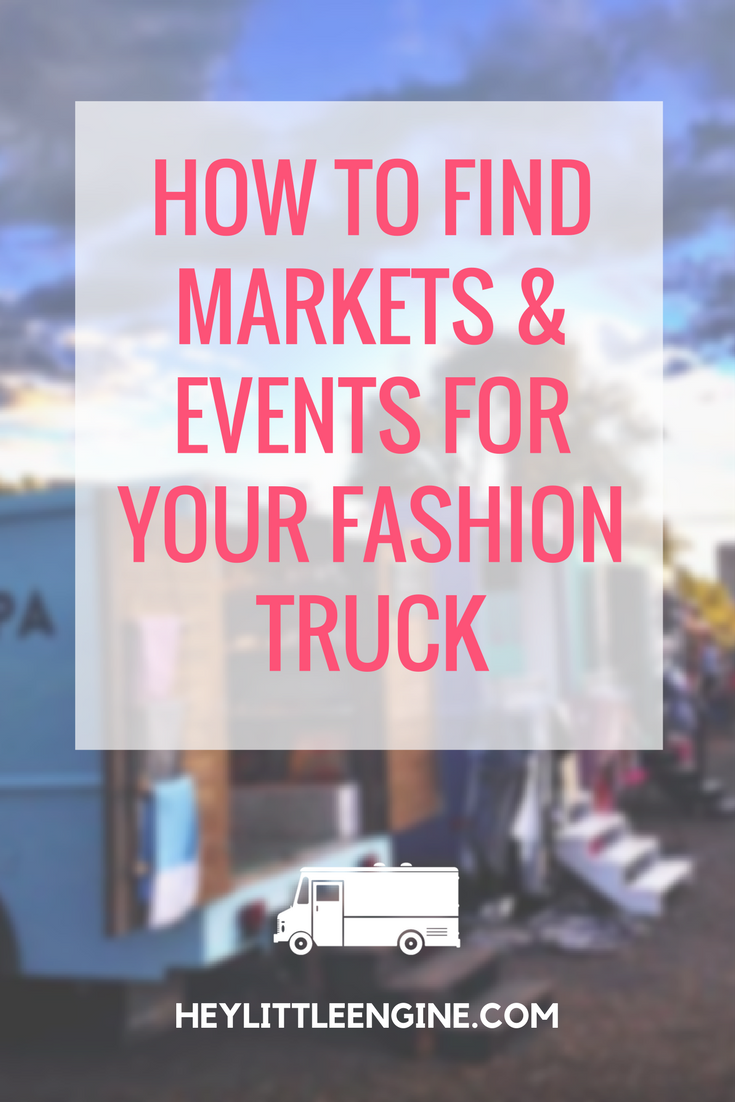 How to Find Markets & Events for Your Fashion Truck
