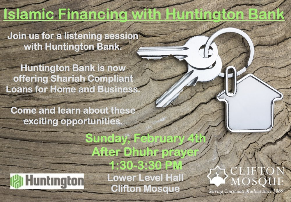 Join us for a listening session with Huntington Bank about Islamic Financing.