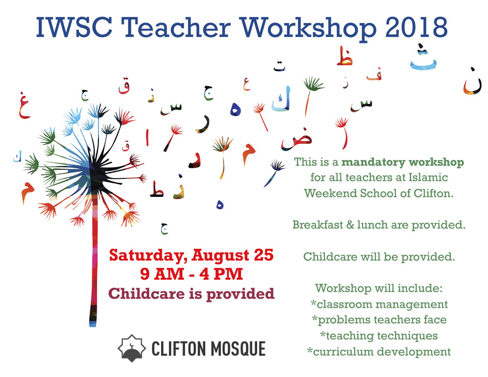 This workshop is for the Islamic Weekend School of Clifton Teachers.
