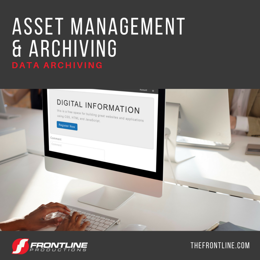 ASSET MANAGEMENT & ARCHIVING