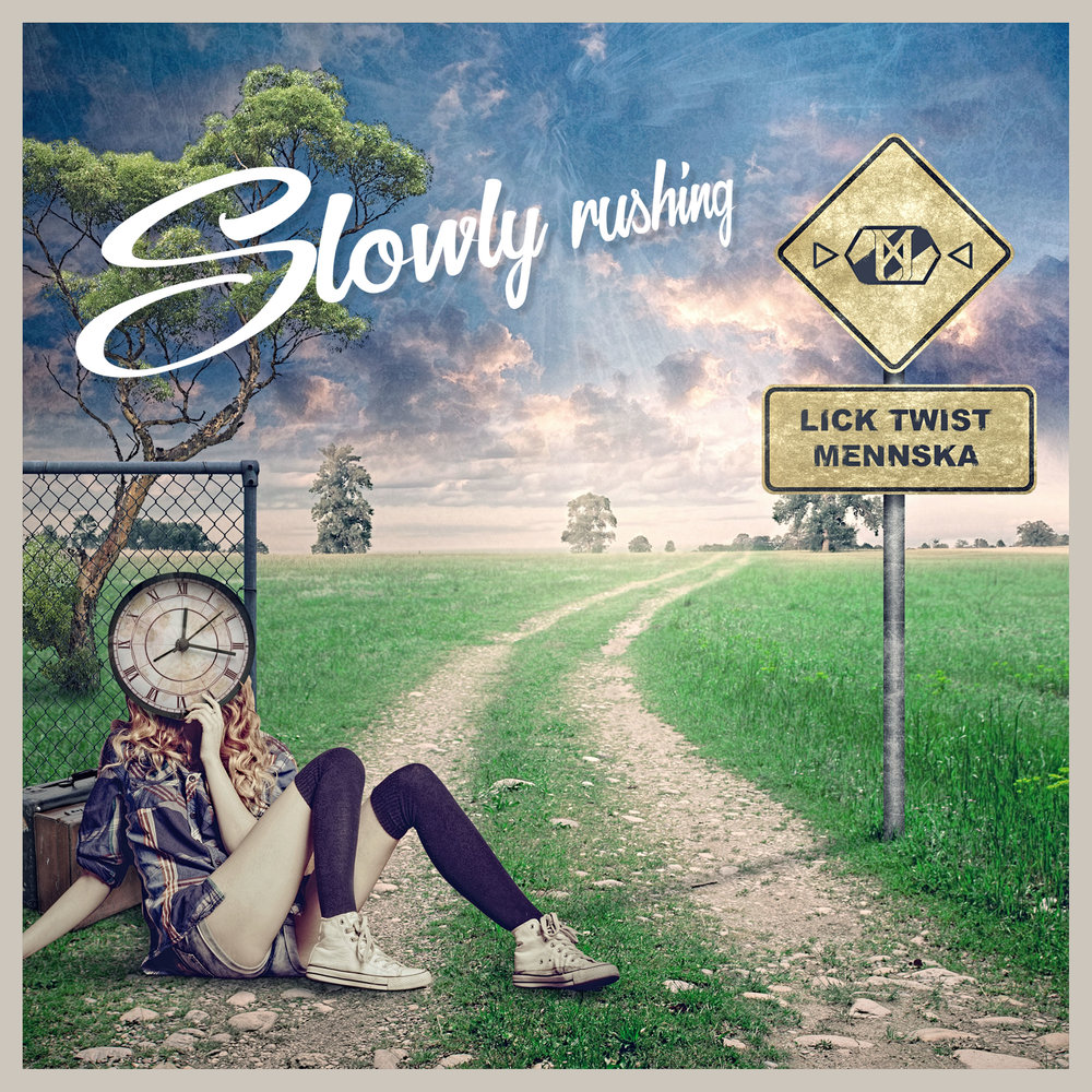 Lick Twist & Mennska - Slowly Rushing COVERARTWORK 3000x3000.jpg