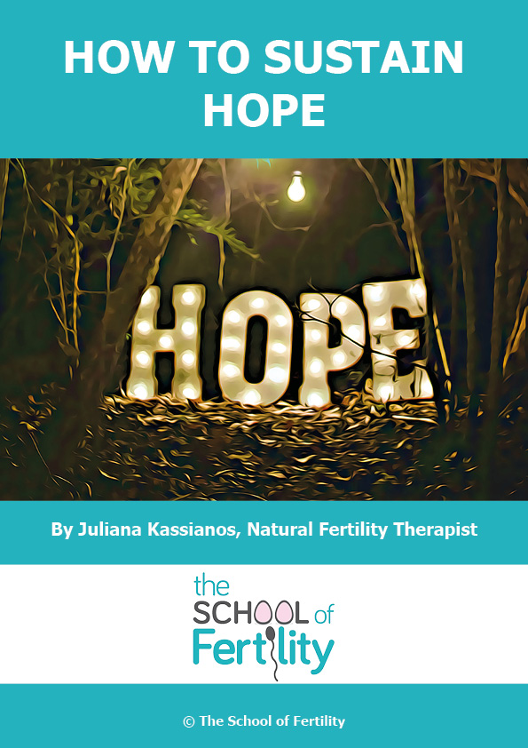 How to sustain hope (c) The School of Fertility.jpg