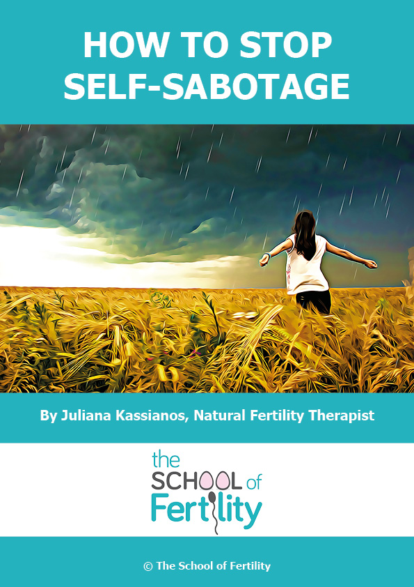 How to stop self-sabotage (c) The School of Fertility.jpg