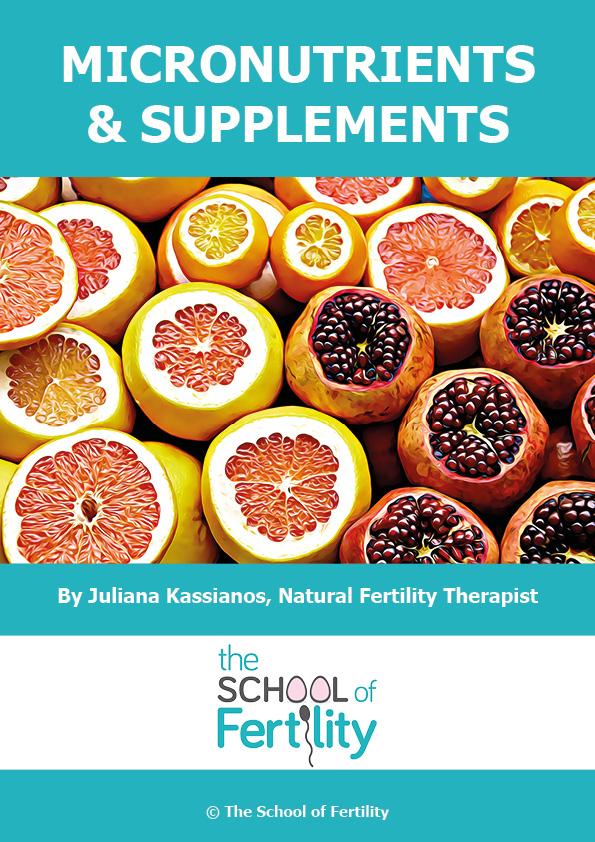Micronutrients & Supplements (c) The School of Fertility.jpg