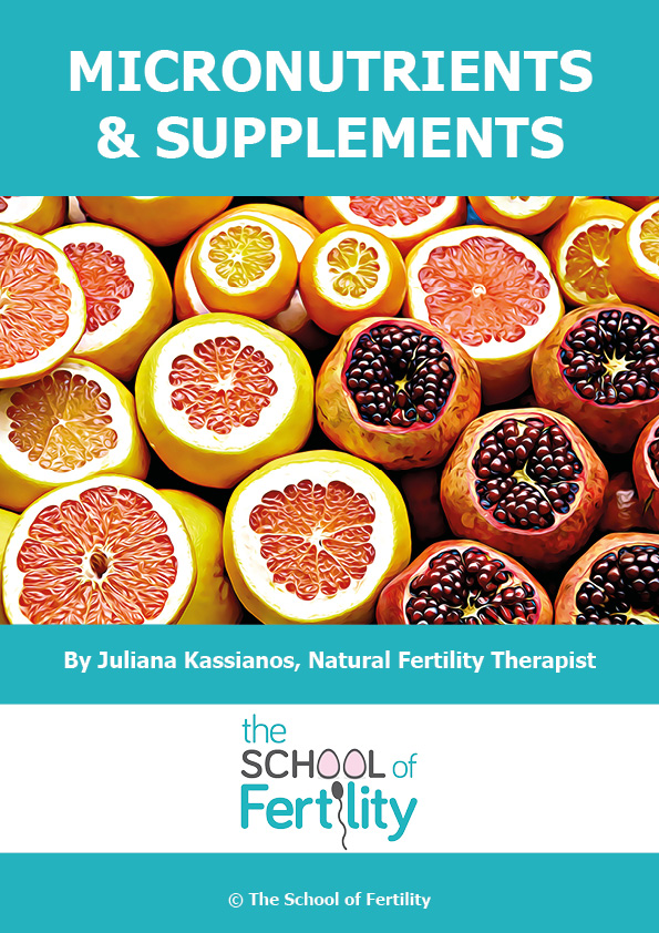 Micronutrients & Supplements (c) The School of Fertility.jpg