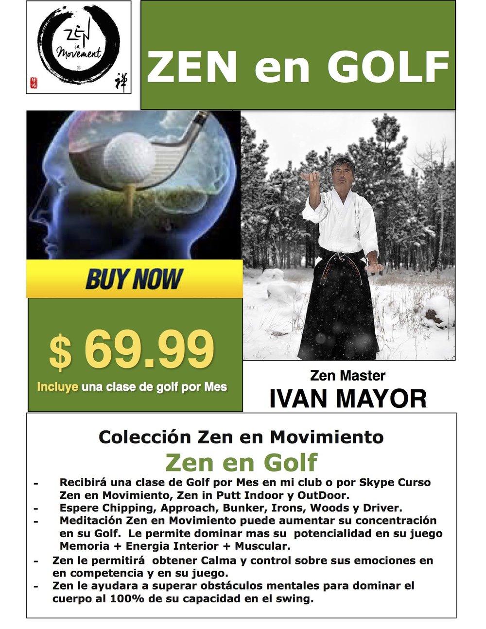 Zen en Golf Incluye una Clase privada mas Putt InDoor & OutDoor, mas Zen Meditaciones...  CLICK EN EL FLYER