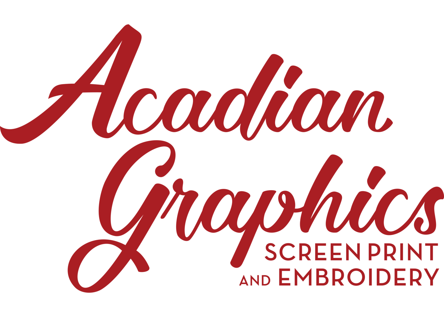 Acadian Graphics: Screen Print & Embroidery