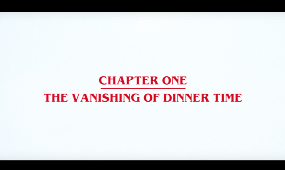 """THE VANISHING OF DINNER TIME"" + REGULAR THINGS"