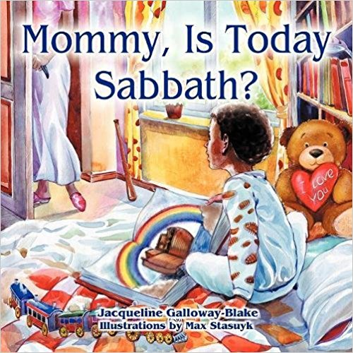 Mommy is today Shabbat