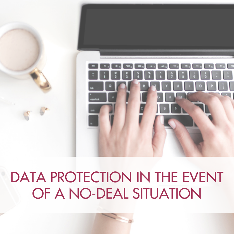 BREXIT PAPERS: Data protection in the event of a no-deal situation