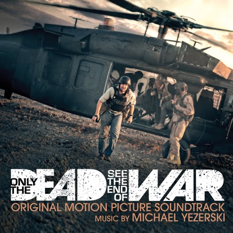 Only The Dead See The End of War (HBO). 2017 Emmy Nominee. Directors, Michael Ware and Bill Guttentag. Producer, Paddy McDonald. Album release by Lakeshore. Click on the picture for more info.