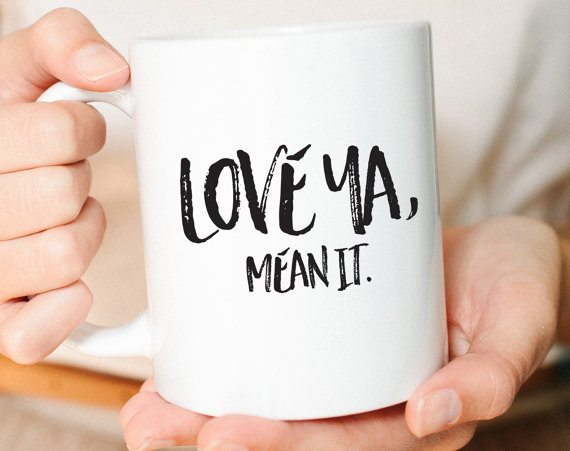 loveyameanit_mug1.jpg