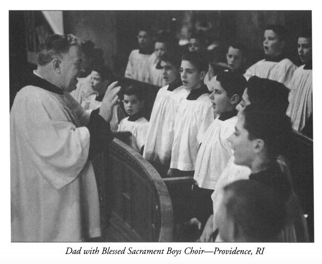 Dad with Blessed Sacrament Boys Choir, Providence RI