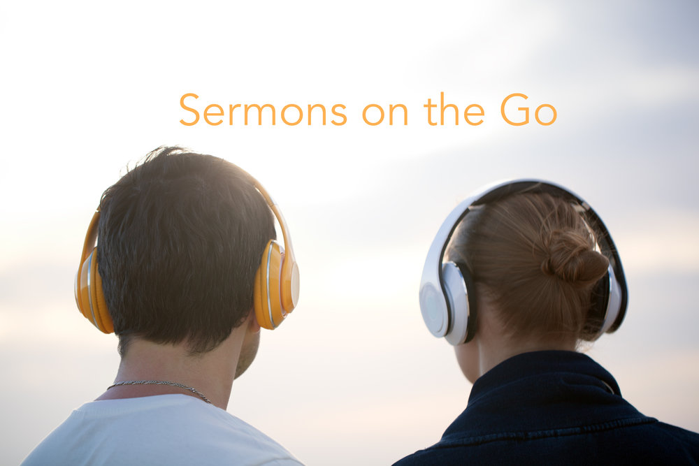Listen to our Sermon Archives here!
