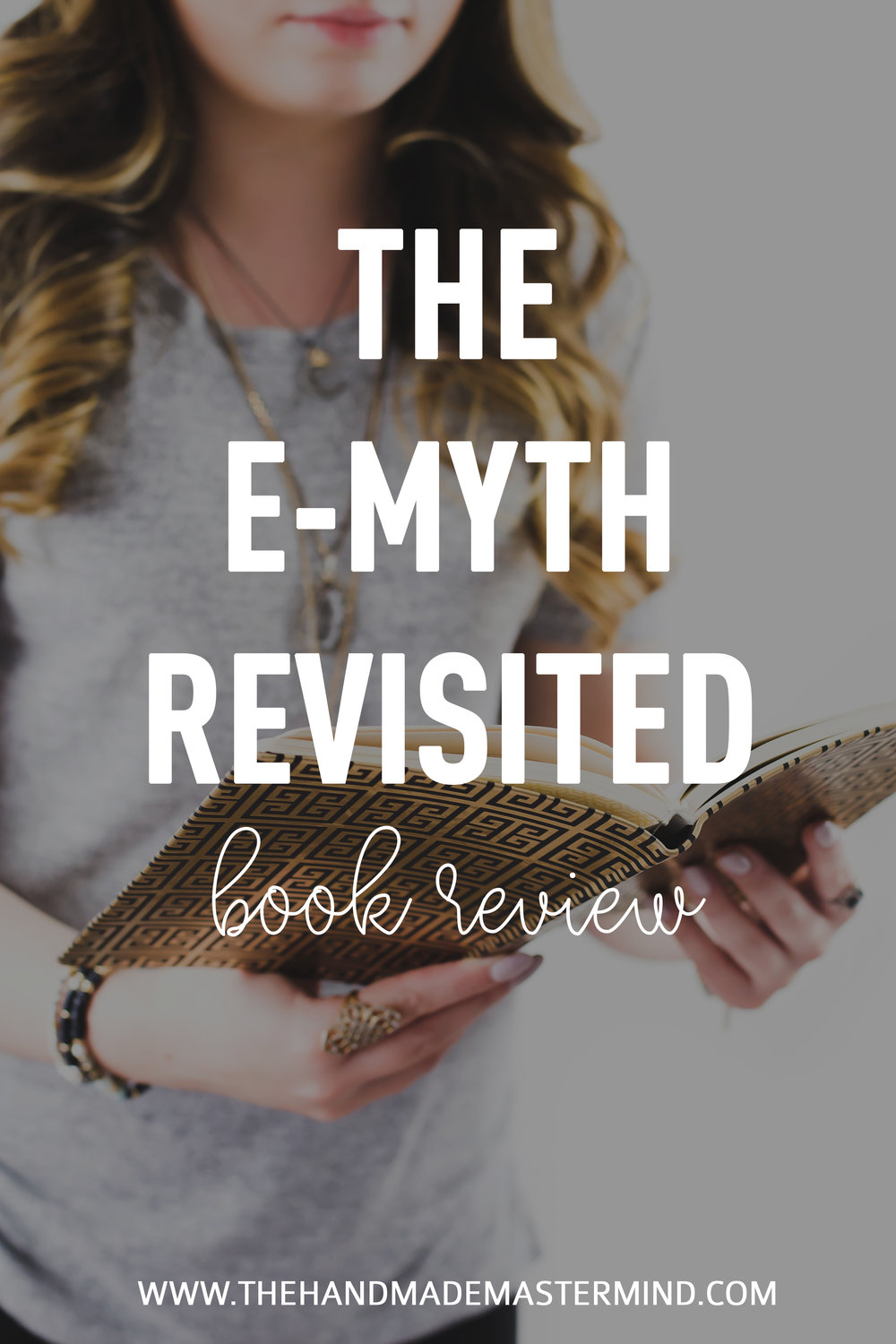 The E-Myth Revisited - Book Review by The Handmade Mastermind